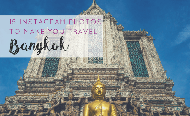 15-instagram-photos-to-make-you-travel-bangkok