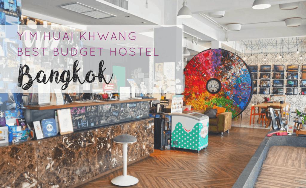 yim-huai-khwang-hostel-best-budget-hostel-bangkok-1