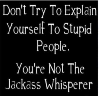 Not the jackass whisperer