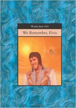 We Remember Elvis Wanda June Hills book