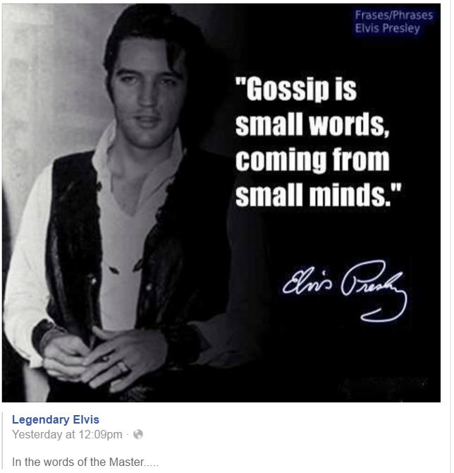 Elvis quote re Gossip