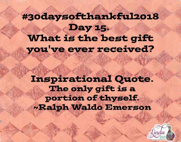 Day 15 of 30 Days of Thankful 2018
