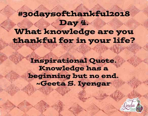 Day 4 of 30 days of Thankful 2018