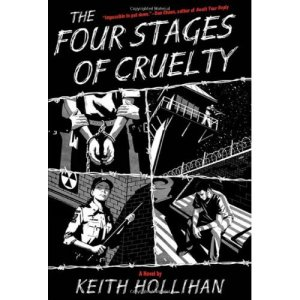 Writer to Writer with Keith Hollihan, author of The Four Stages of Cruelty
