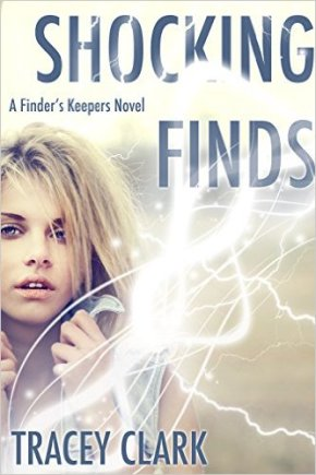 Paranormal romance Shocking Finds by Tracey Clark