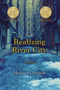 Realizing River City: a memoir