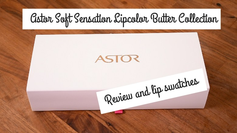 Astor Soft Sensation Lipcolor Butter Collection