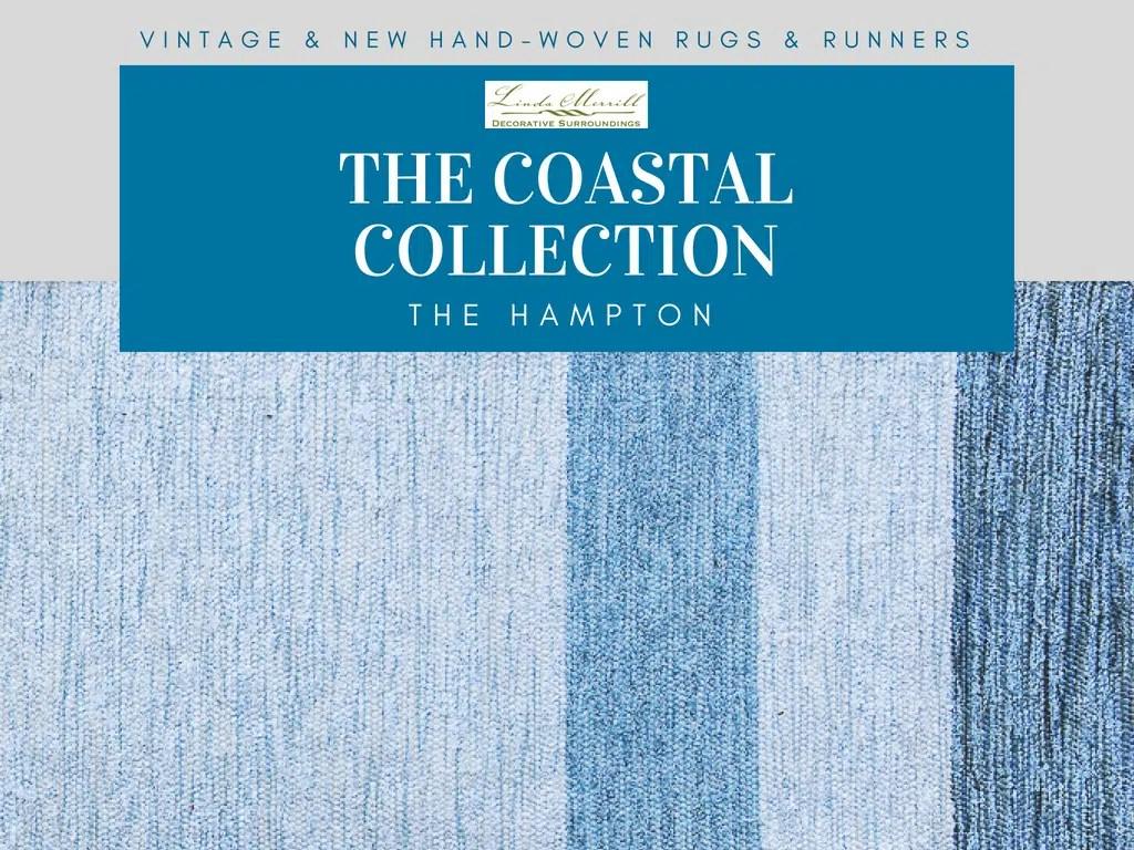 The Hampton Rug Coastal Collection Of Handmade Rugs And Runners