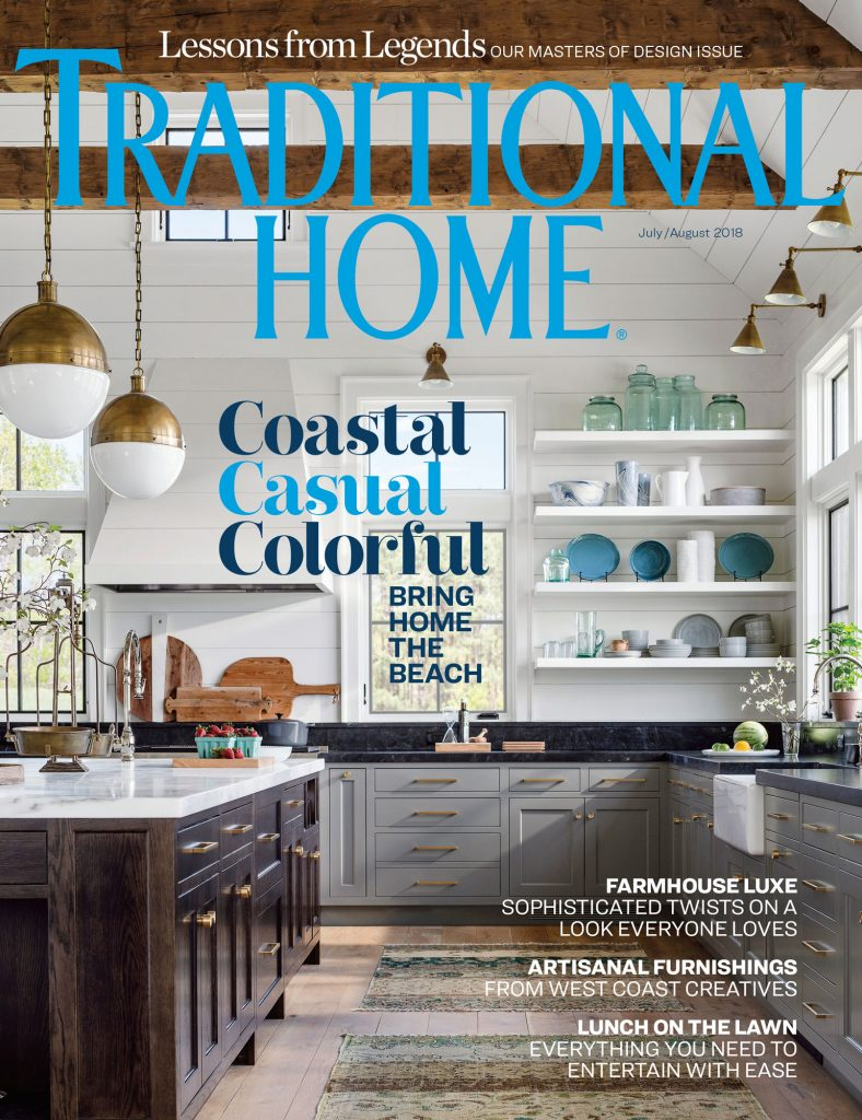 Traditional Home July August 2018 Farmhouse Fantasy cover Jim Westphalen photographer