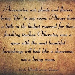 Linda Merrill quote on Accessories
