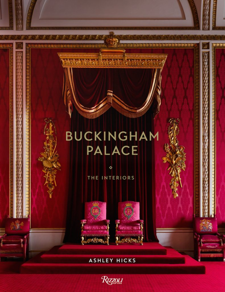 Buckingham Palace Ashley Hicks cover Fall 2018 Design Books