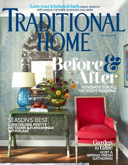 Traditional Home Cover March April 2019 Design Trends