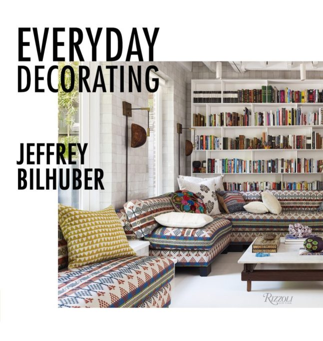Everyday Decorating Jeffrey Bilhuber cover Spring 2019 Design Books