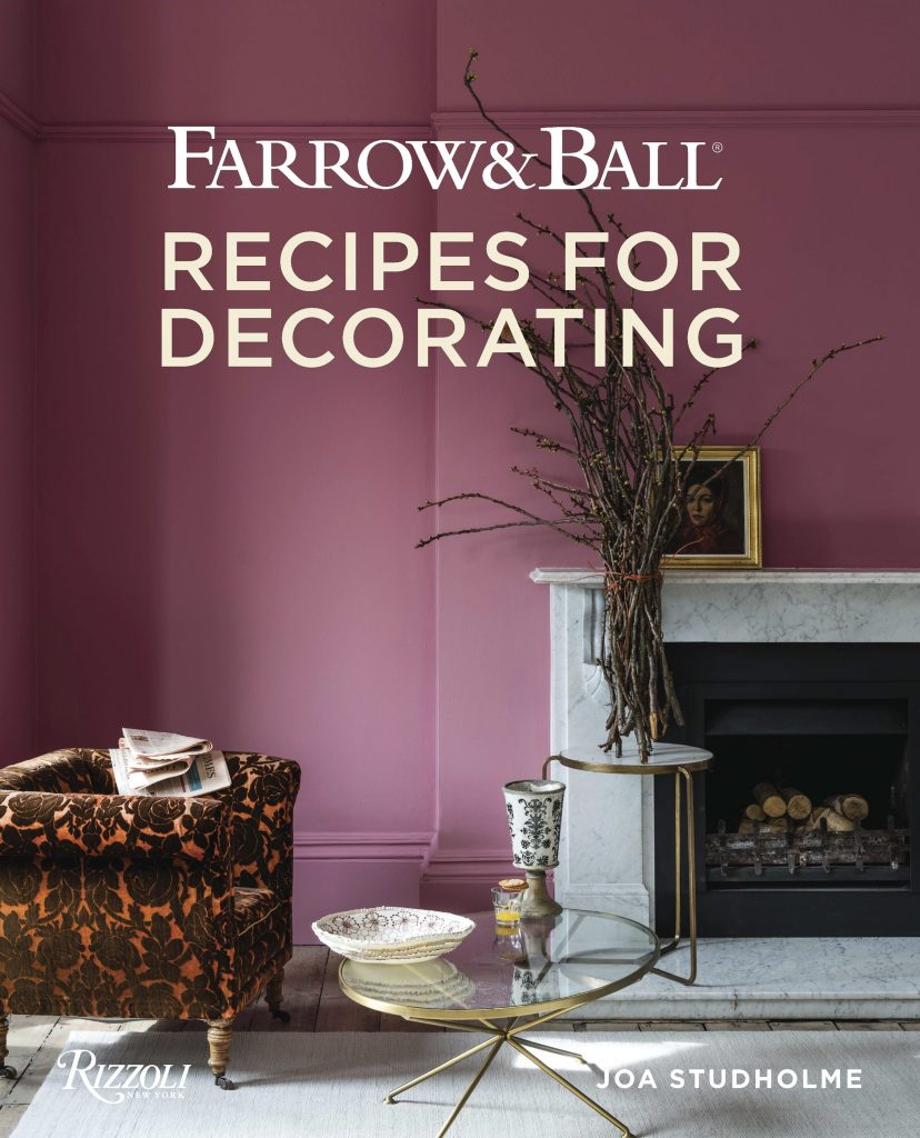 Farrow & Ball Recipes for Decorating Joa Studholme Spring 2019 Design Books cover