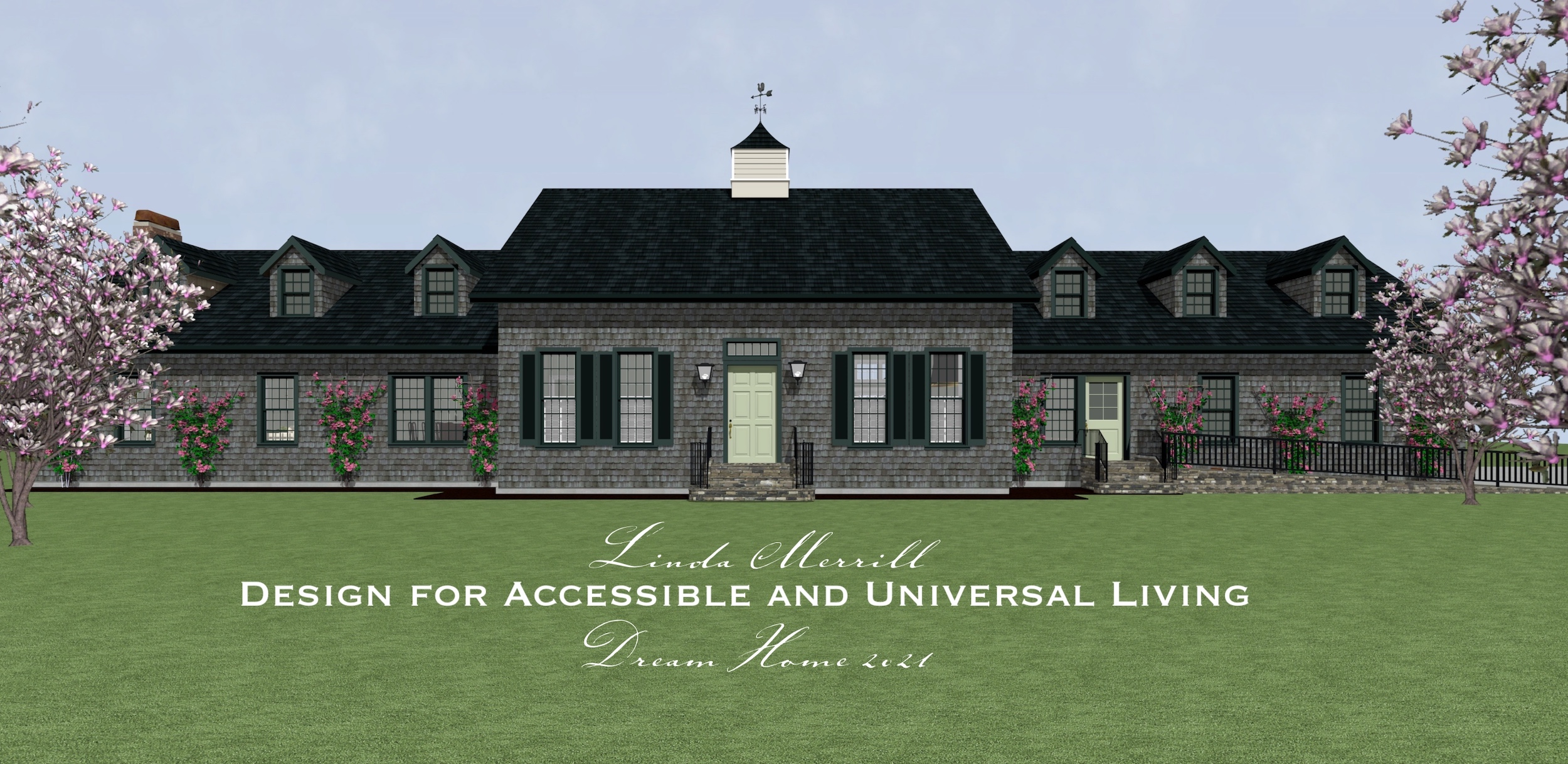 Dream Home front exterior with ramp design for universal accessible living