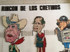 Corner of the cretins, or idiots, in the Museum of the Revolution depicting Batista, Reagan, and both Bushes.
