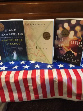 Pretending to Dance by Diane Chamberlain, Love, Alice by Barbara Davis, Unstrung by Laura Spinella