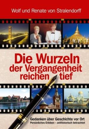 Wolf und Renate von Stralendorff: Die Wurzeln der Vergangenheit reichen tief.