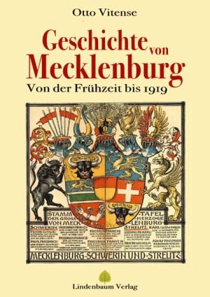Die Geschichte von Mecklenburg. Von der Frühzeit bis 1919. Buch von Otto Vitense