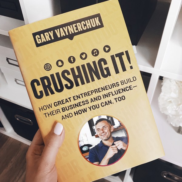 Crushing It! by Gary Vaynerchuk | lindsay-elizabeth.com
