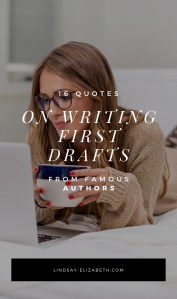 Struggling through writing your story's first draft? Here are some of the best quotes on first drafts and first draft tips from writers who have been there. #writingtips #writingadvice #writers #authors