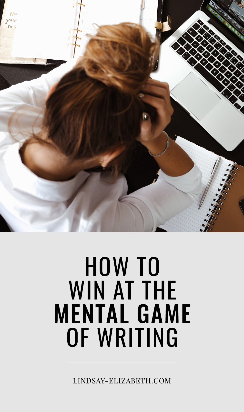 Writing can feel like magic sometimes but more often than not, it's hard work. One of the most challenging parts of writing a novel (or anything else) is the mental game. Fear and self-doubt go hand-in-hand with the writing process. Here are some tips that will help you prepare your mindset so you can finish writing your book and actually enjoy the process. #writinganovel #writingtips #writingadvice #nanowrimo