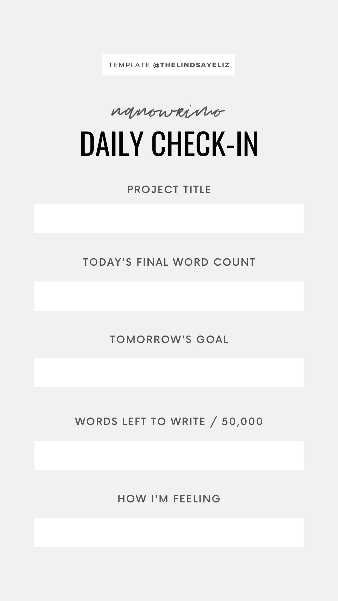 Fill out this NaNoWriMo IG Story Template for writers to keep your followers updated on your progress.