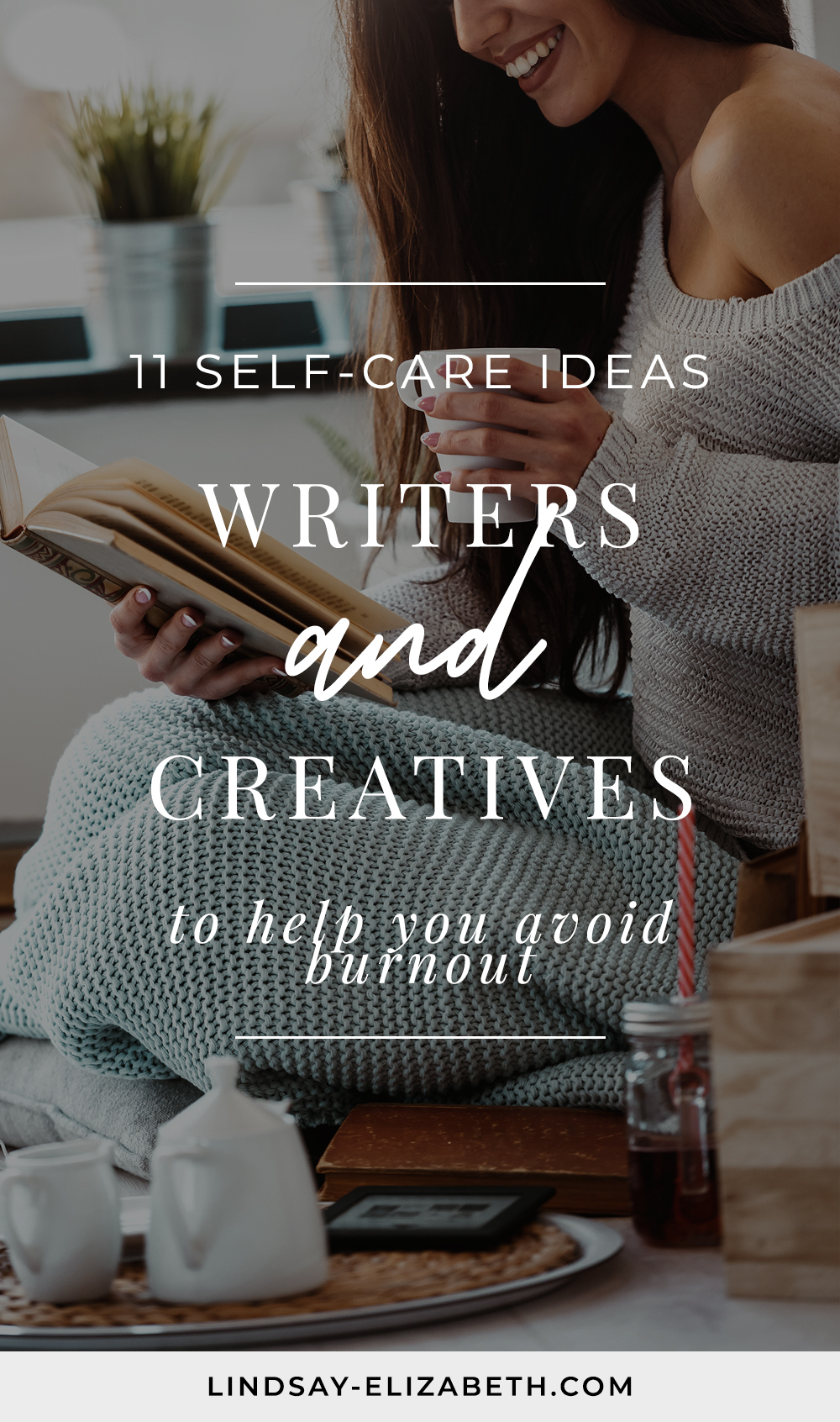 As writers and creatives, our passion lies in the process of creating things. But just because it's something we love to do doesn't mean that it can't drain us. You can still run into creative burnout! Here are some self-care ideas for writers and creatives that will help you stay grounded and keep your cup full. #writers #authors #selfcare #writingadvice #writingtips
