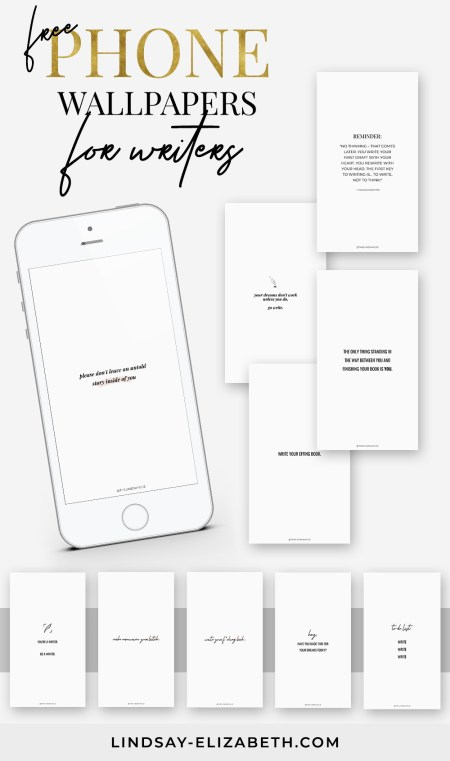 Download these free phone wallpapers for writers to keep you inspired and motivated to work on your WIP, especially during NaNoWriMo.