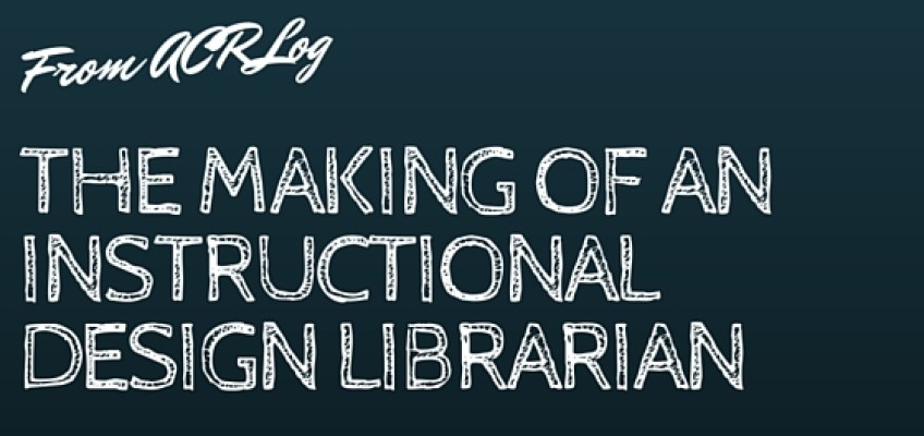 The Making of an Instructional Design Librarian