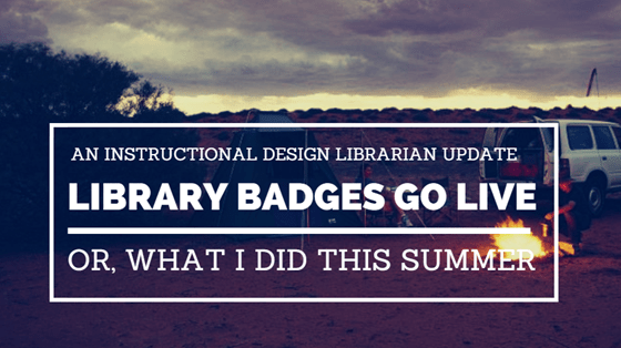 Library badges go live! Or, what I did this summer.