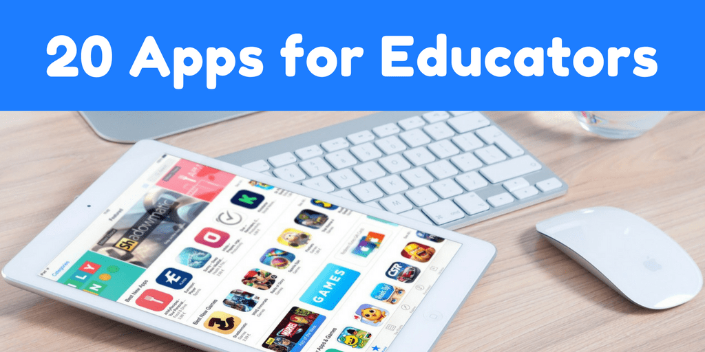 20 Apps in 60 Minutes (for Educators)