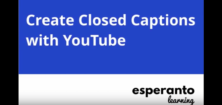 Create Closed Captions With YouTube