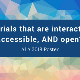 Interactive, accessible, and open tutorials