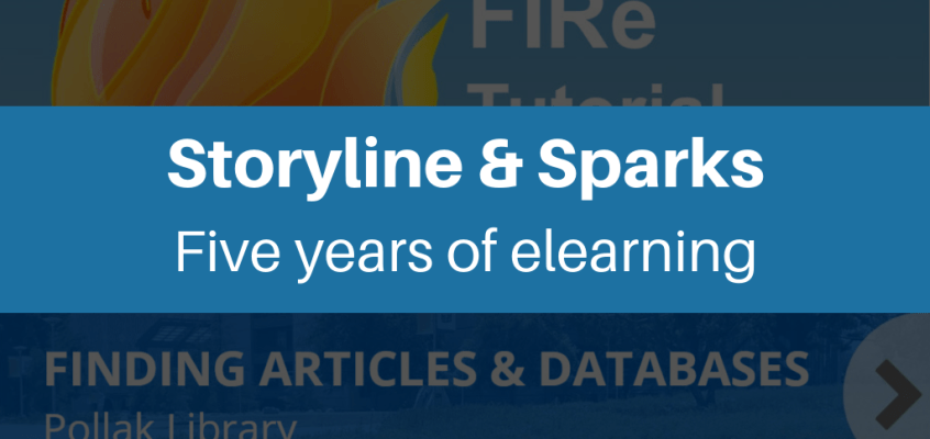 Storyline and Sparks: Five Years of Elearning Development