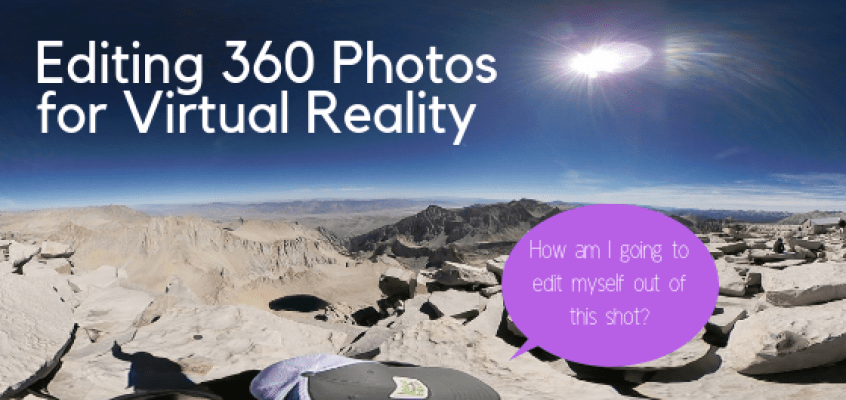 Editing 360 Photos for Virtual Reality
