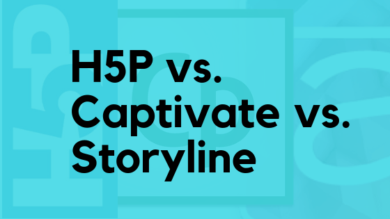 How interactive is your elearning? H5P, Storyline, and Captivate compared!