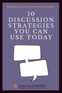 10 Student Led Discussion Strategies for the Whole Class