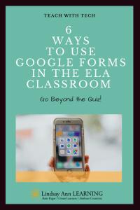 ELA Classroom Strategies: Google Forms