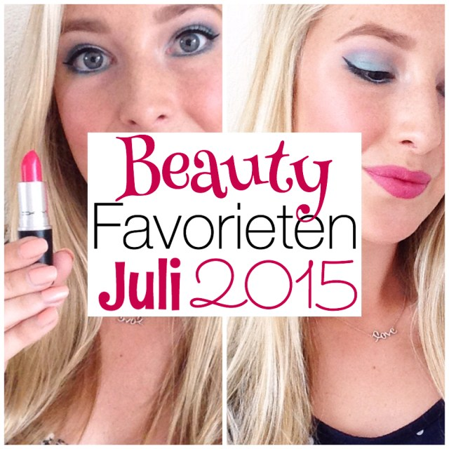 Beautyfavorieten: Juli 2015