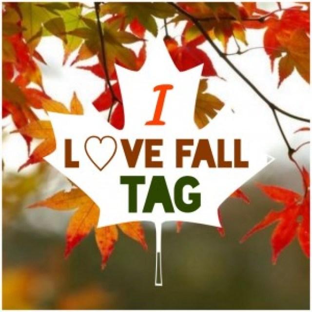 I Love Fall TAG