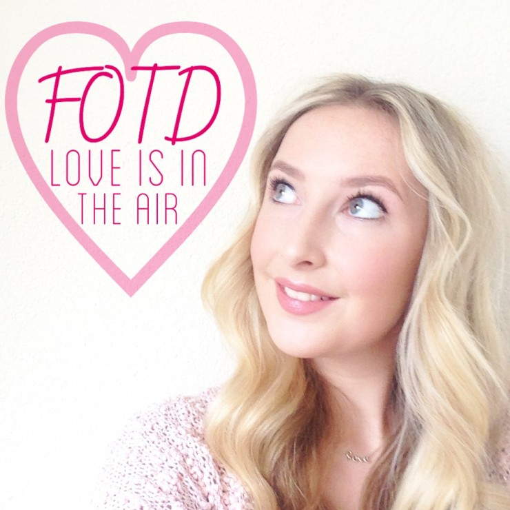 FOTD Love Is In The Air