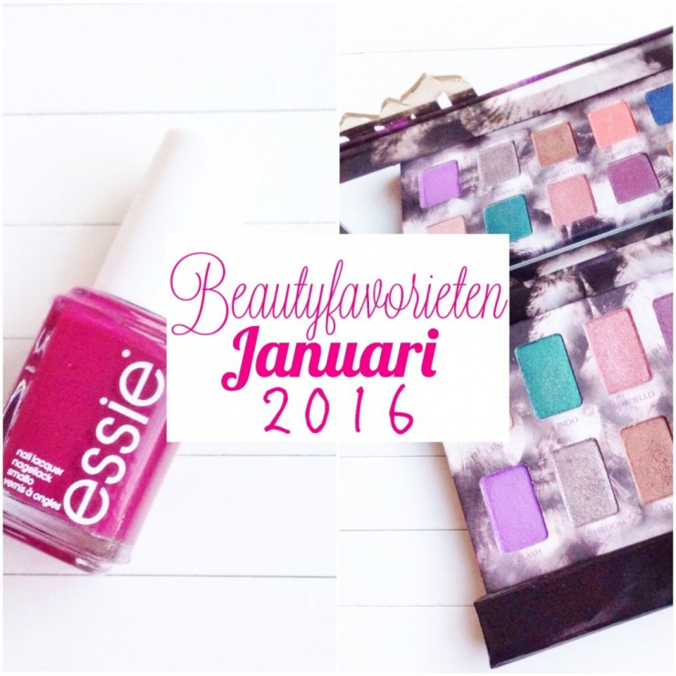 Beautyfavorieten Januari 2016