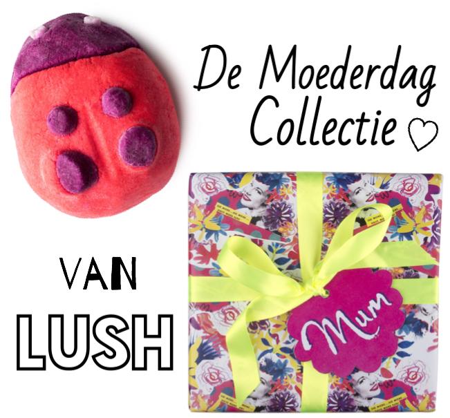 De Moederdag Collectie van LUSH