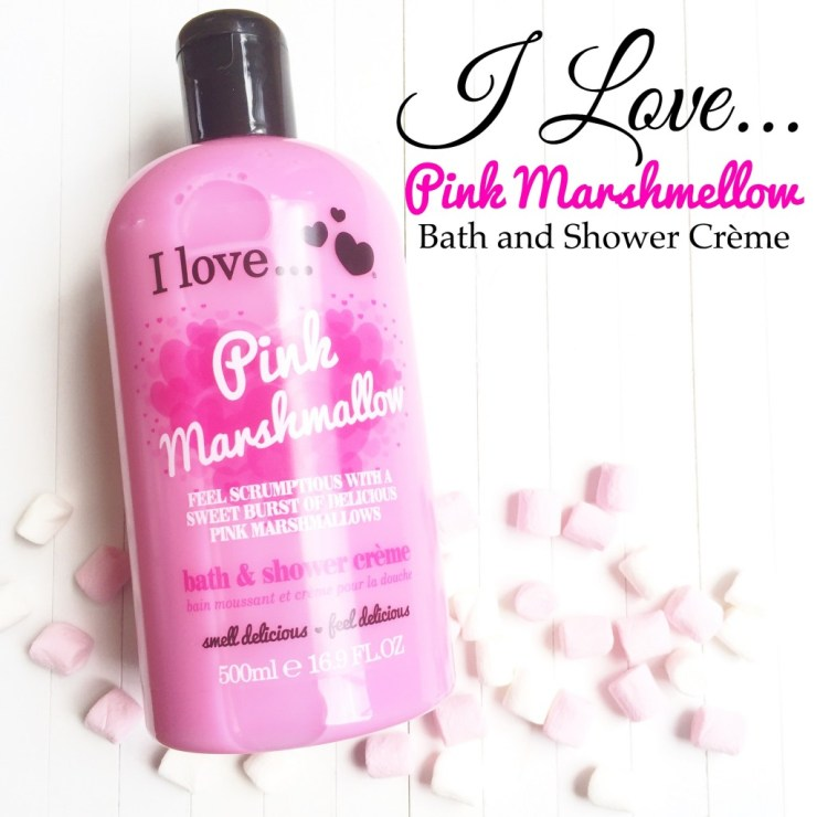 I love Pink Marshmellow Bath and Shower Crème