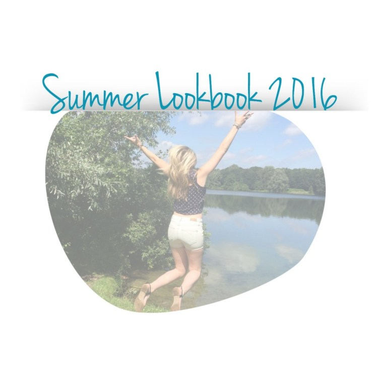 Summer Lookbook 2016
