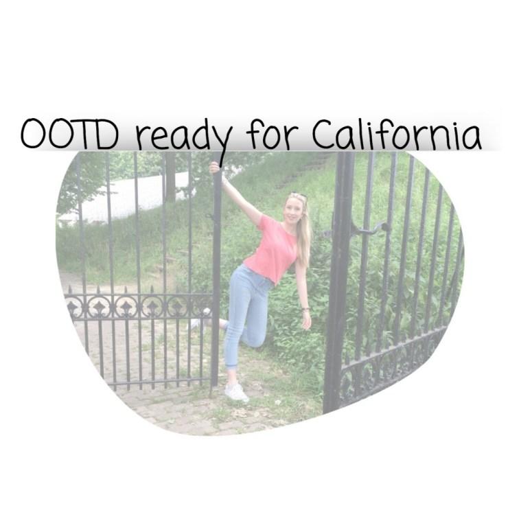 OOTD Ready for California