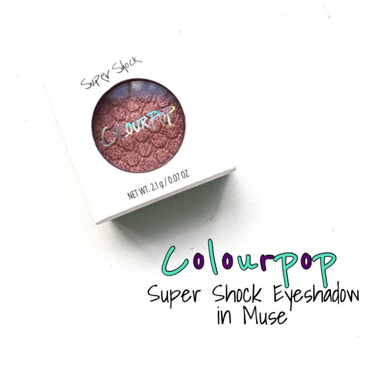 Colourpop Super Shock Eyeshadow in Muse