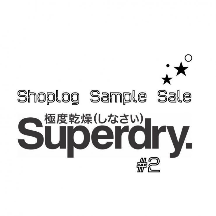 Shoplog Sample Sale Superdry