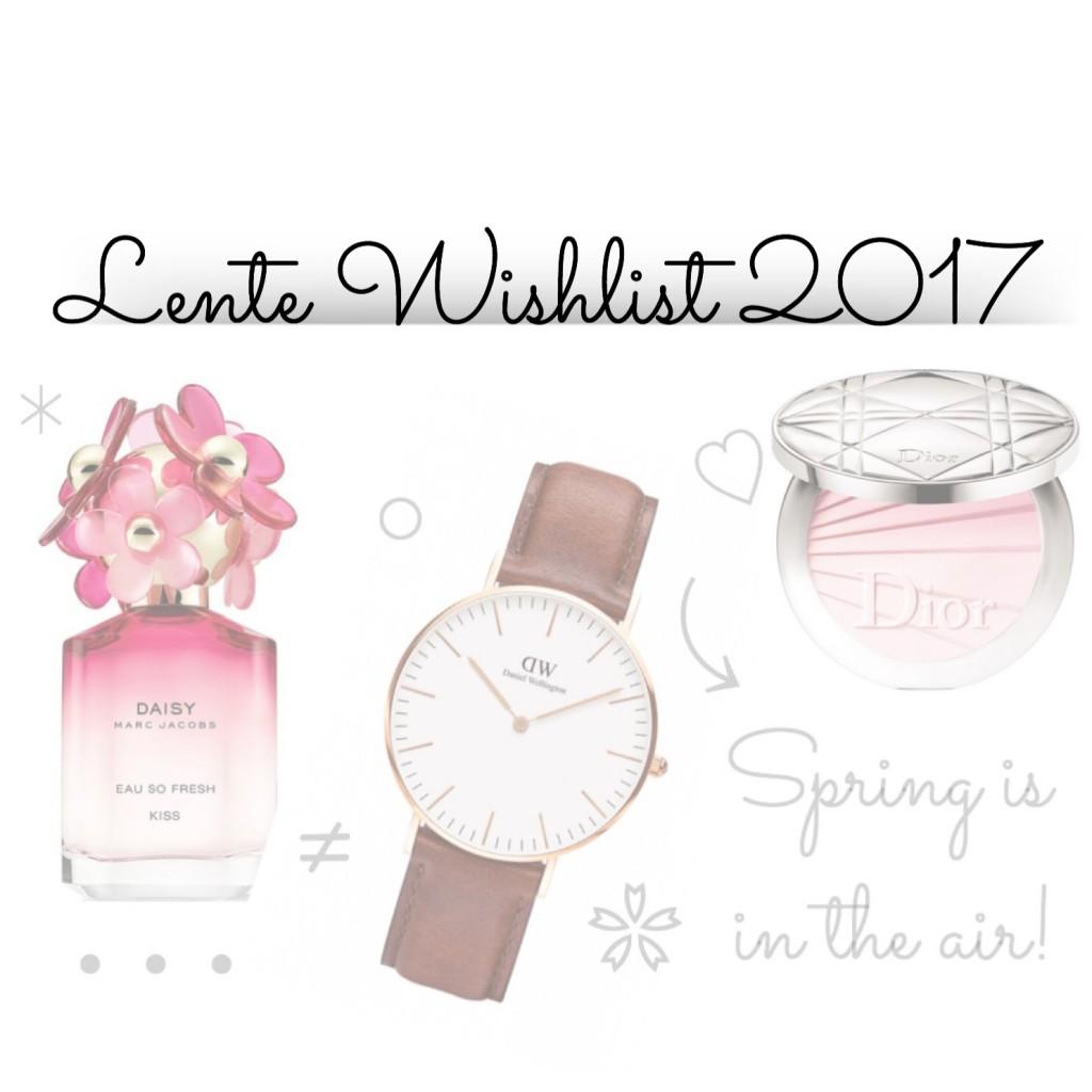 Lente Wishlist 2017